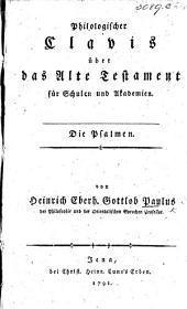Philologischer Clavis über das Alte Testament ... Die Psalmen, etc. Copious MS. notes