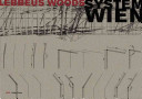 Lebbeus Woods  System Wien PDF