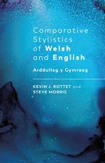Comparative Stylistics of Welsh and English