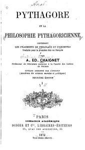 Pythagore et la philosophie pythagoricienne: contenant les fragments de Philolaüs et d'Archytas, Volume1