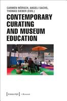Contemporary Curating and Museum Education PDF