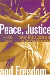Peace Justice And Freedom Book PDF