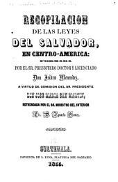 Recopilacion de las leyes del Salvador: en Centro-América [1821-1885], Volúmenes 1-2