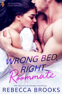 Wrong Bed  Right Roommate Book