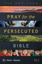 The One Year Pray for the Persecuted Bible NLT (Softcover)the One Year Pray for the Persecuted Bible NLT (Softcover)