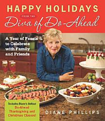 Happy Holidays From The Diva Of Do Ahead Book PDF