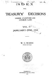 Treasury Decisions Under the Customs, Internal Revenue, and Other Laws: Including the Decisions of the Board of General Appraisers and the Court of Customs Appeals, Volume 34