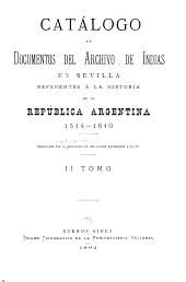 Catálogo de documentos del Archivo de Indias en Sevilla: referentes á la historia de la República argentina ...