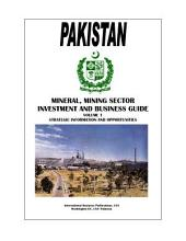 Pakistan Mineral & Mining Sector Investment and Business Guide