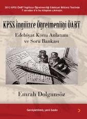 KPSS İngilizce Öğretmenliği ÖABT: Edebiyat Konu Anlatımı ve Soru Bankası ( Genişletilmiş yeni baskı )