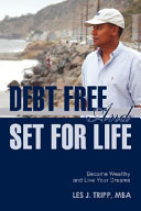Debt Free and Set for Life