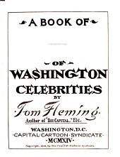 A Book of Caricatures of Washington Celebrities