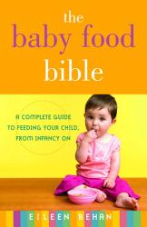 The Baby Food Bible Book PDF