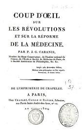 Coup d'oeil sur les révolutions et sur la réforme de la médecine
