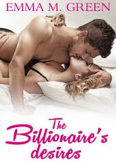 The Billionaire's Desires Vol.1