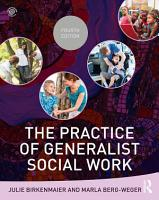 The Practice of Generalist Social Work PDF
