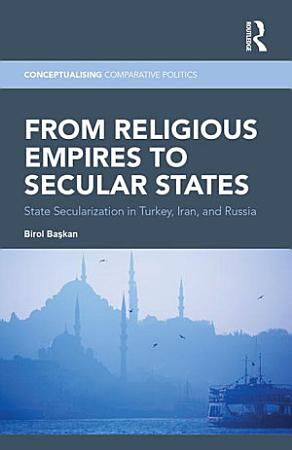 From Religious Empires to Secular States PDF