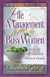 Life Management for Busy Women Growth and Study Guide PDF