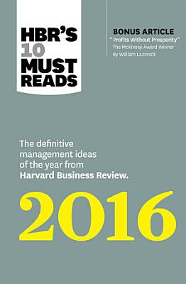 HBR s 10 Must Reads 2016