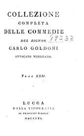 Collezione completa delle commedie: Volume 22