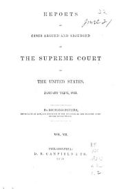 Reports of Cases Argued and Adjudged in the Supreme Court of the United States: Volume 7; Volume 32