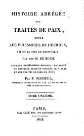 Histoire abrégée des traités de paix entre les puissances de l'Europe, depuis la Paix de Westphalie: Volume11
