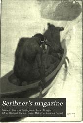 Scribner's Magazine ...: Volume 28