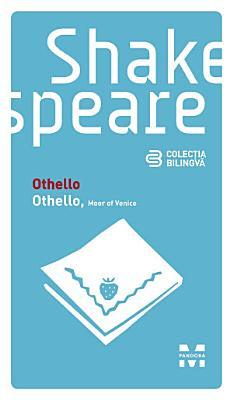Othello   Othello  Moor of Venice  Edi  ie bilingv