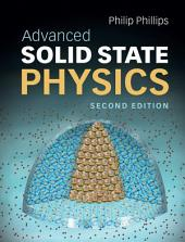 Advanced Solid State Physics: Edition 2