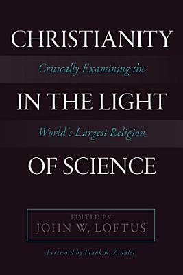 Christianity in the Light of Science