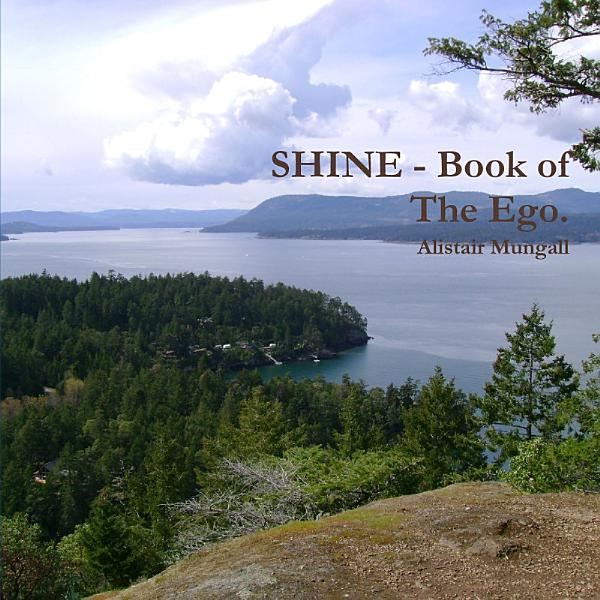 Download SHINE   Book of The Ego  Book