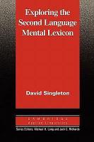 Exploring the Second Language Mental Lexicon PDF