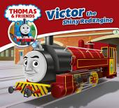 Thomas & Friends: Victor the Shiny Red Engine