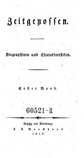 Zeitgenossen. Biographien und Charakteristiken: Band 1