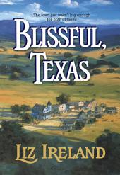 Blissful, Texas