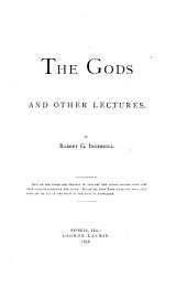 The Gods, and Other Lectures: Volume 1