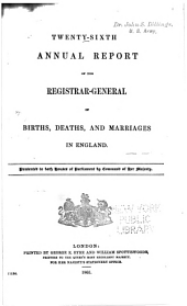 Annual Report of the Registrar-General of Births, Deaths, and Marriages in England: Volumes 26-27