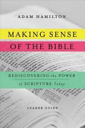 Making Sense Of The Bible Leader Guide  Book PDF