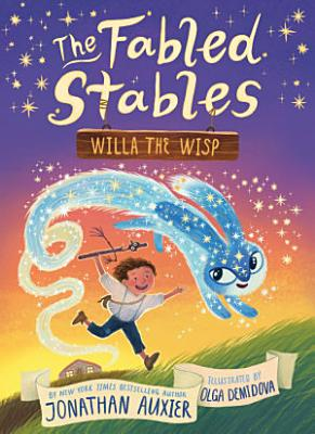 The Fabled Stables  Willa the Wisp