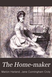 The Home-maker: An Illustrated Monthly Magazine ..., Volume 3