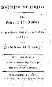 Robinson der jungere: ein lesebuch fur kinder zur allgemeinen schulencyclopadie gehorig, Bände 1-2