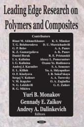 Leading Edge Research on Polymers and Composites