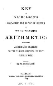 Key to Nicholson's simplified and improved edition of Walkingame's arithmetic [his Tutor's assistant].