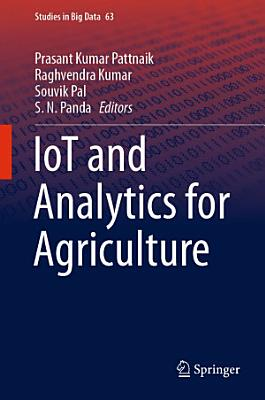 IoT and Analytics for Agriculture PDF