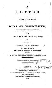 A Letter to His Royal Highness the Duke of Gloucester: President of the African Institution, Volume 4