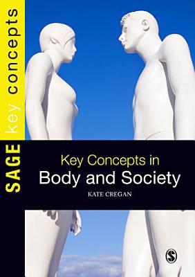 Key Concepts in Body and Society