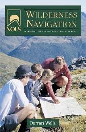 NOLS Wilderness Navigation