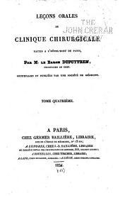 Leçons orales de clinique chirurgicale: faites à l'Hôtel-Dieu de Paris .... Tome premier[-quatrième], Volume4