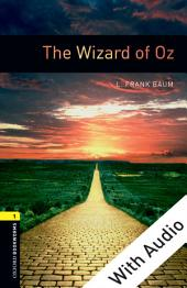 The Wizard of Oz - With Audio Level 1 Oxford Bookworms Library: Edition 3