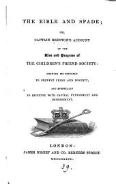 The Bible and spade; or, Captain Brenton's account of the ... Children's friend society